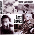 Serge Gainsbourg and Brigit...-Lost Loves CD NEW