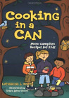 White, Katherine L./ Dixon,...-Cooking In A Can BOOK NEW