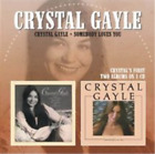 Crystal Gayle/Somebody Loves You CD NEW