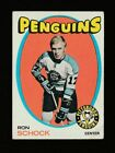 RON SCHOCK 1971-72 TOPPS FREE US COMBINED S/H PITTSURGH PENGUINS