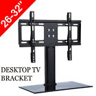 """Home LED LCD Flat Screen TV Table Bracket Base Stand Fit for 26""""-32"""" 37""""-55"""" US"""