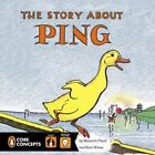 The Story About Ping by Marjorie Flack (2014, Hardcover) New Excellent Lessons!