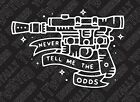 Star Wars Tattoo Never tell me the odds car truck vinyl decal sticker Han Solo $6.99 USD on eBay