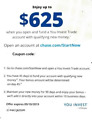Chase coupon $625 w/ invest trade account Bonus Offer Coupon, Exp: 9/10/19
