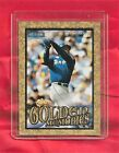 "KEN GRIFFEY, JR. 1999 FLEER TRADITION ""GOLDEN MEMORIES"" EMBOSSED CARD"
