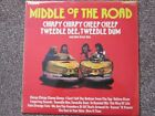 MIDDLE OF THE ROAD - CHIRY CHIRPY CHEEP CHEEP - LP - RCA Label - 1971 Pressing