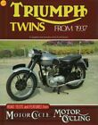 TRIUMPH TWINS FROM 1937: ROAD TESTS AND FEATURES FROM MOTOR CYCLE By Cyril NEW $30.0 USD on eBay