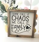 Some call it chaos wooden frame