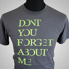 Don't You Forget About Me Simple Minds Style T Shirt Band Rock Vintage Cool