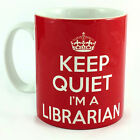 KEEP QUIET I'M A LIBRARIAN GIFT MUG CUP COOL BRITANNIA RETRO CALM AND CARRY ON
