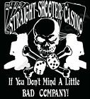 If You Don't Mind A Bit Of Bad Company Straight Shooter Casino T-Shirt Original