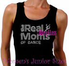 The Real Moms of - DANCE - Iron on Rhinestone Tank Top - Sports Mom T-Shirt