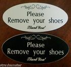 "Please Remove Your Shoes Sign Engraved Door HOME Black or White 5 1/2"" x 2 1/2"""