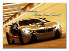 257 BMW car Dad Son Grandson Brother Nephew 16th 17th 18th 19th 20th 21th 22th