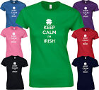 KEEP CALM I'M IRISH - Funny BIRTHDAY ST Patrick's Day LADY FIT FITTED T SHIRT