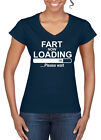 Womens Funny Fart Now Loading V-Neck T shirt On Gildan Softstyle tshirt-9 Colors