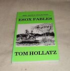 Reel People; ESOX FABLES  by  Tom Hollatz....Signed