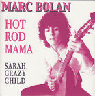 MARC BOLAN (T. REX)  Hot Rod Mama & Sarah Crazy Child  PICTURE SLEEVE NEW RARE!