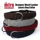 Designer Luxury Dog Collar Makauri Wool & Leather Deluxe  Soft Padded Lead Miro