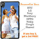 Personalised Phone Sony OPPO HTC LG PHOTO case cover PICTURE LOGO customised
