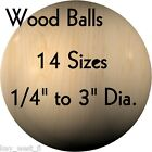 "WOOD BALLS { Hardwood ~ USA Made } 1/4"" to 3"" Diameter { 13 Sizes! } by PLD"