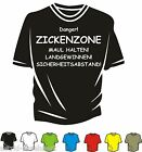 T-Shirt - ZICKENZONE- Spass - Kult  - Neu - Club- Fun