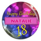 Large 75mm Personalised 16th 18th 21st 30th 40th 50th 60th Birthday Badge ~ N53