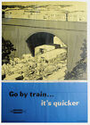 443  Vintage Railway Art Poster - Go By Train It's Quicker *FREE POSTERS