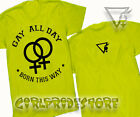NEON GREEN Gay All Day Lesbian Pride Tee shirt Rainbow LGBT short slve Sm - 4X
