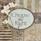 "ST7493 Choose The Right Stephanie Marrott 6""x6"" framed or unframed print art"