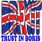 Brexit T-Shirt Trust In Boris  European Exit Europe Vote 3XL 4XL 5XL Quit Euro