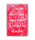 """""""True Love Doesn't..."""" Relationship Valentines Couple Heart Fridge Magnet Gifts"""