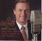 PETE SMITH Specialties Volume One - 2 CD set - British 30's Dance Bands