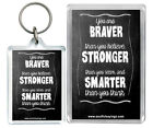 """""""You Are Braver Than You Believe""""  Motivational Keyring & Fridge magnet Gifts"""