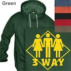 MEN'S PULLOVER HOODIE  3 WAY SEX - #136 HUMOR - S to 4XL PLUS