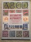 Decorative Alphabets Throughout the Ages by Pat Russell