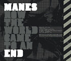 How the World Came to an End * by Manes SEALED Free USA S&H CD