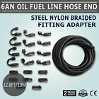 AN6 Steel Nylon Braided Oil Fuel Line Hose End + Fitting Adapter Top Unique New