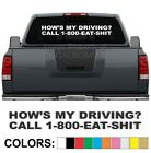 Hows My Driving Call 1-800-EAT-SH!T Windshield Decal Sticker Diesel Turbo Truck