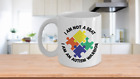 I Am Not A Brat Autism Warrior Coffee Mug