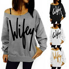 Women's Wifey Print Off Shoulder Long Sleeve Casual Loose Sweater Tops UK Seller