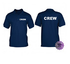 CREW POLO SHIRT WORKER SIZES S-XXL PRINTED FRONT/REAR OTHER COLOURS AVAILABLE