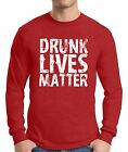 Men's Drunk Lives Matter  Long Sleeve T shirts Tops Shirts St. Patrick's Day