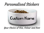 2 x Custom Pet Name Decal Sticker Personalised Dog Cat Pet Bowl Car Kennel Decal