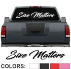 "Size Matters Script Windshield Decal Sticker diesel turbo truck lift buck 45""x7"""