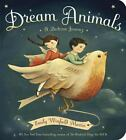 NEW - Dream Animals: A Bedtime Journey by Martin, Emily Winfield