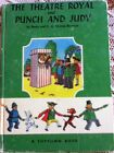 THE THEATRE ROYAL & PUNCH AND JUDY - TOYTOWN ADVENTURE BK -  VINTAGE  HB