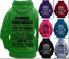 BEWARE I RIDE HORSES FUNNY QUOTE HORSE RIDING HOODIE Children & Adult