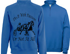 HORSE Harness Racing Sulky Racing men's Zip Neck Sweatshirt Do It With Passion