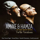 AMINE & HAMZA THE BAND BEYOND BORDERS FERTILE PARADOXES (PROMOTIONAL COPY) CD